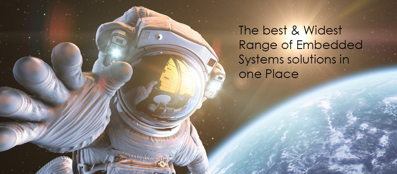 The best & Widest range of Embedded systems solutions in one Place